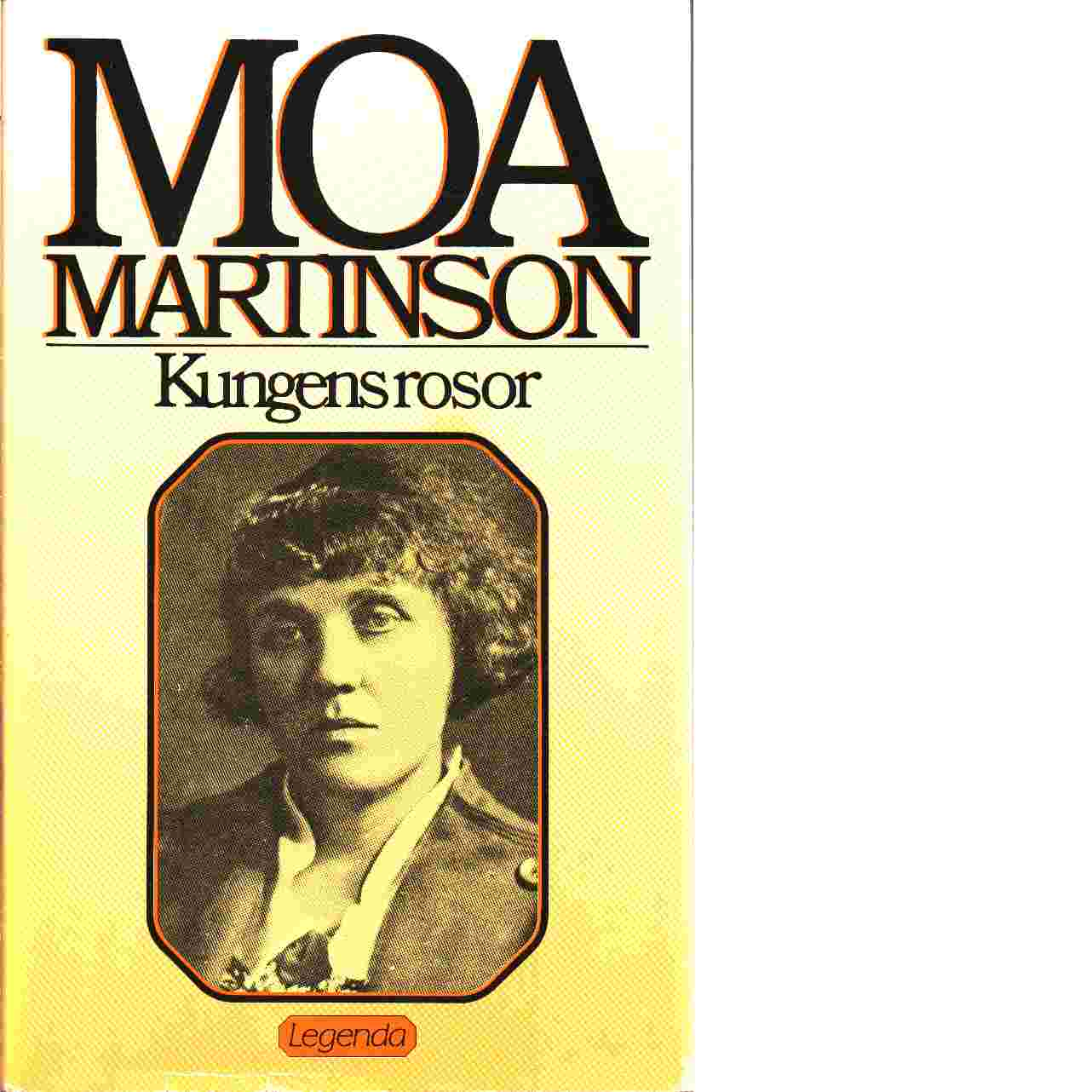 Kungens rosor - Martinson, Moa