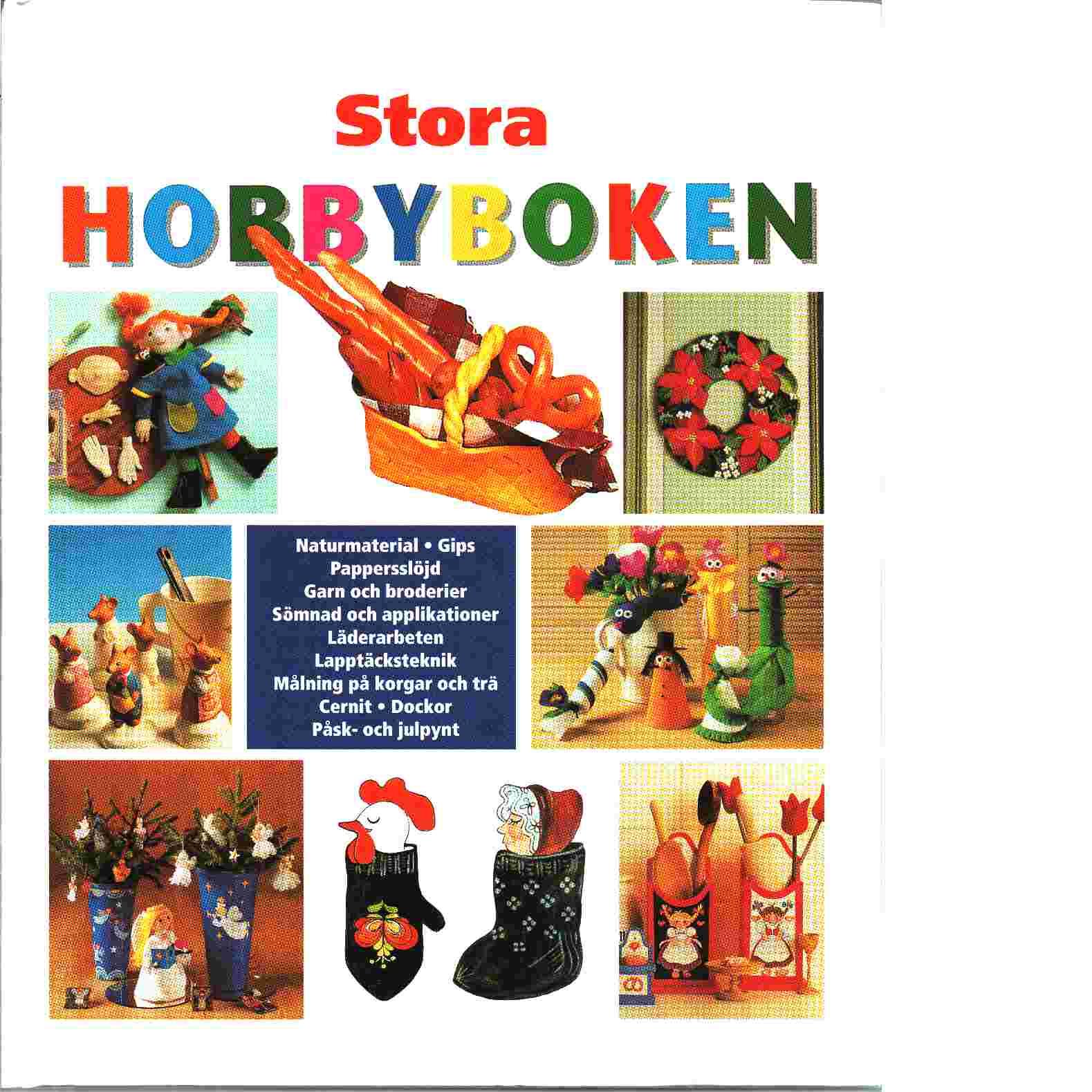 Stora Hobbyboken - Alfsen Gerd