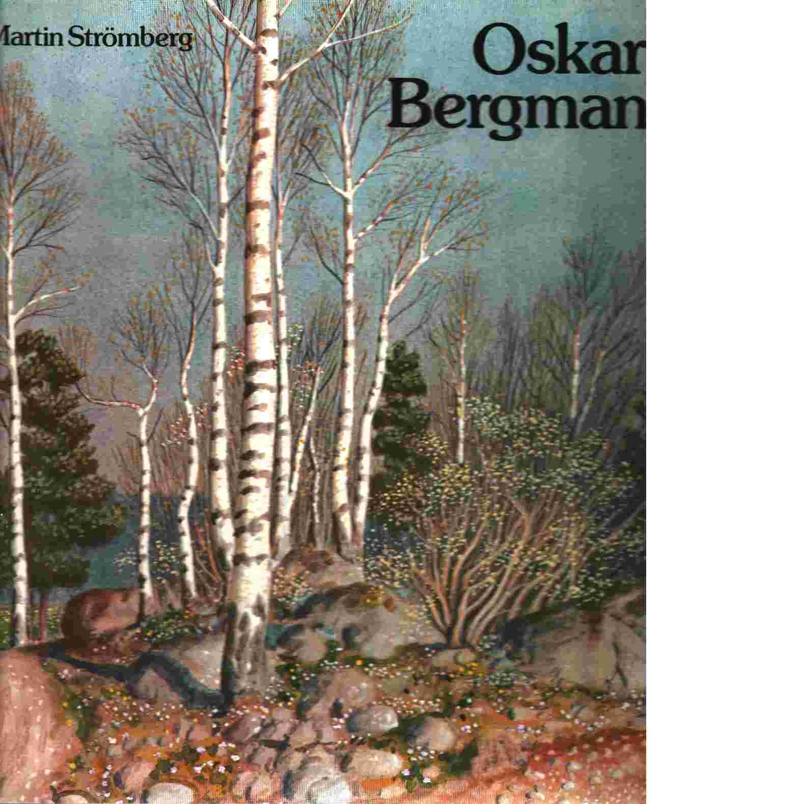 Oskar Bergman - Strömberg, Martin