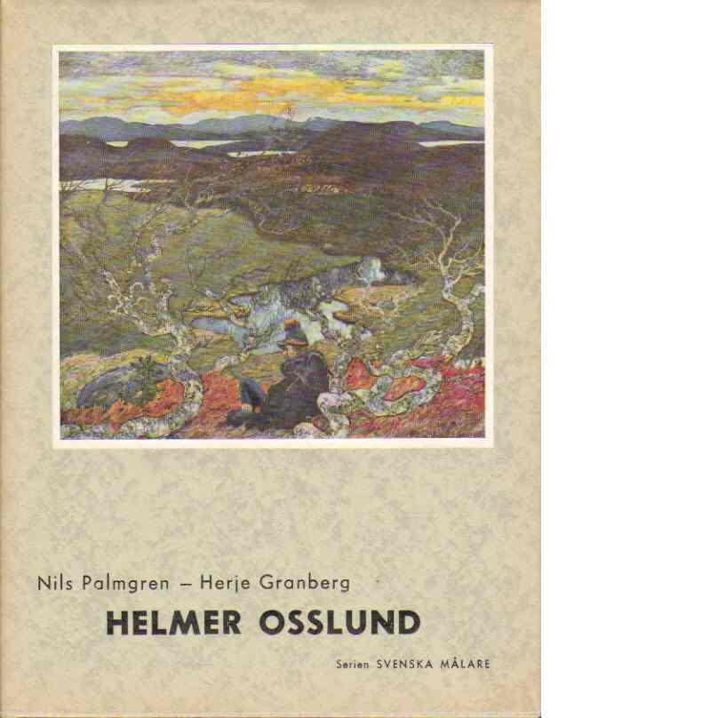 Helmer Osslund - Palmgren, Nils och Granberg, Herje
