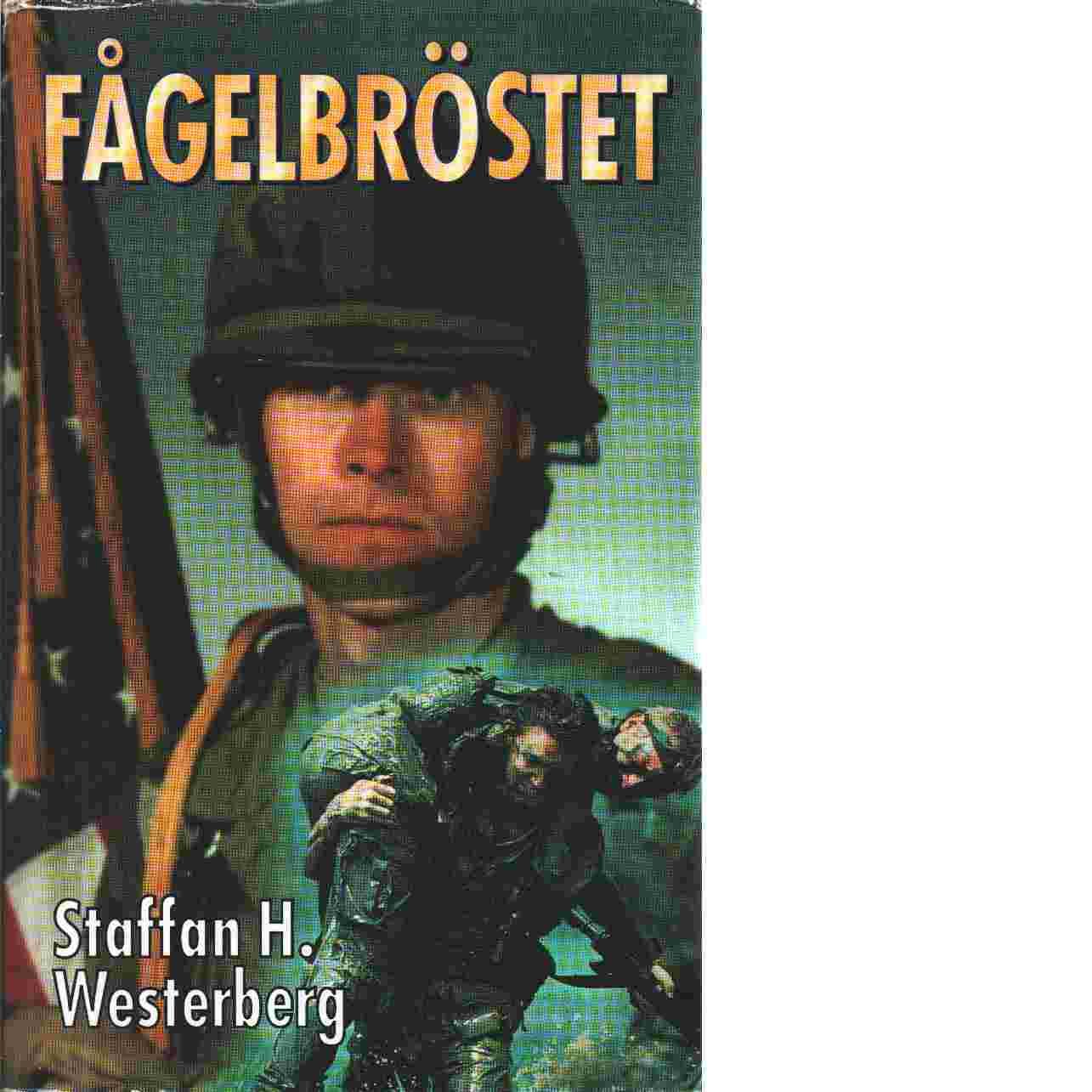 Fågelbröstet - Westerberg, Staffan H.