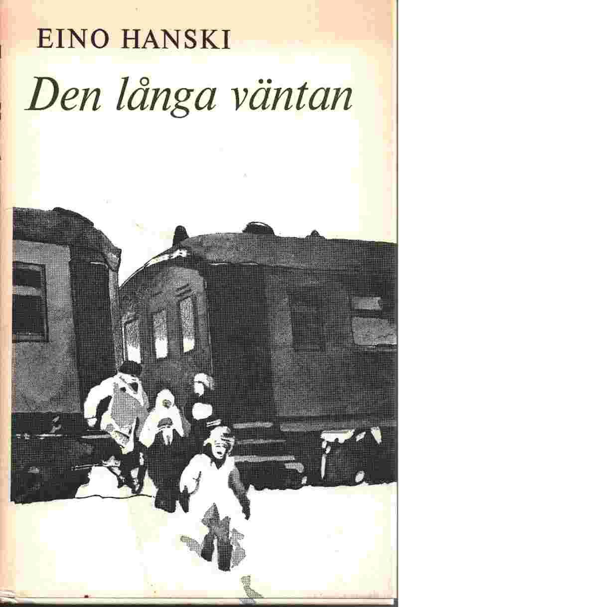 Den långa väntan - Hanski, Eino