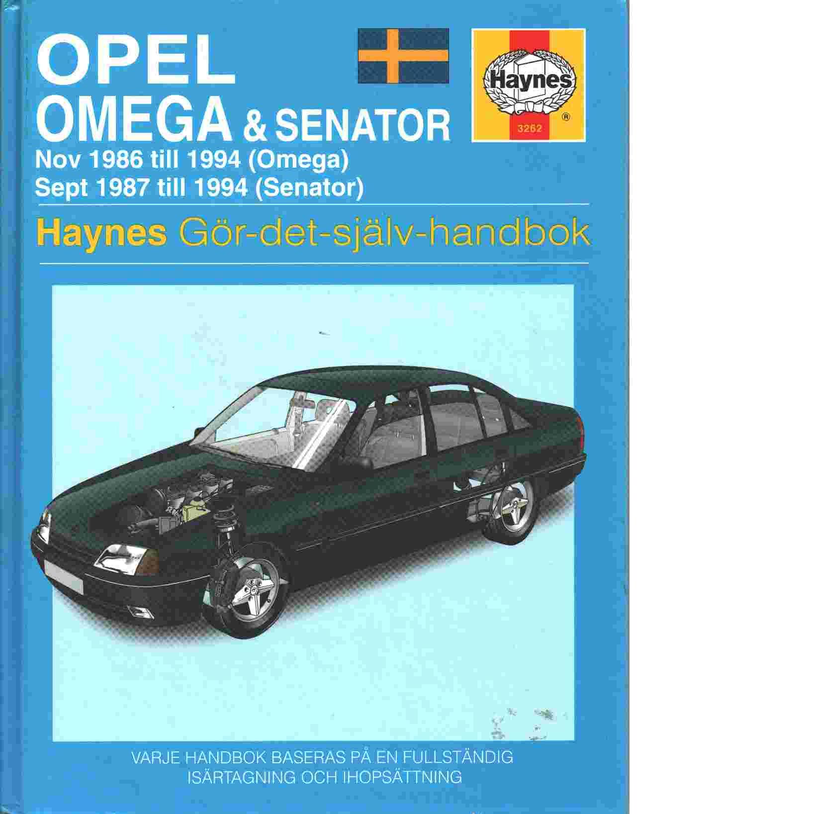 Opel Omega & Senator : nov 1986 till 1994 (Omega), sept 1987 till 1994 Senator - Coombs, Mark  och Drayton, Spencer