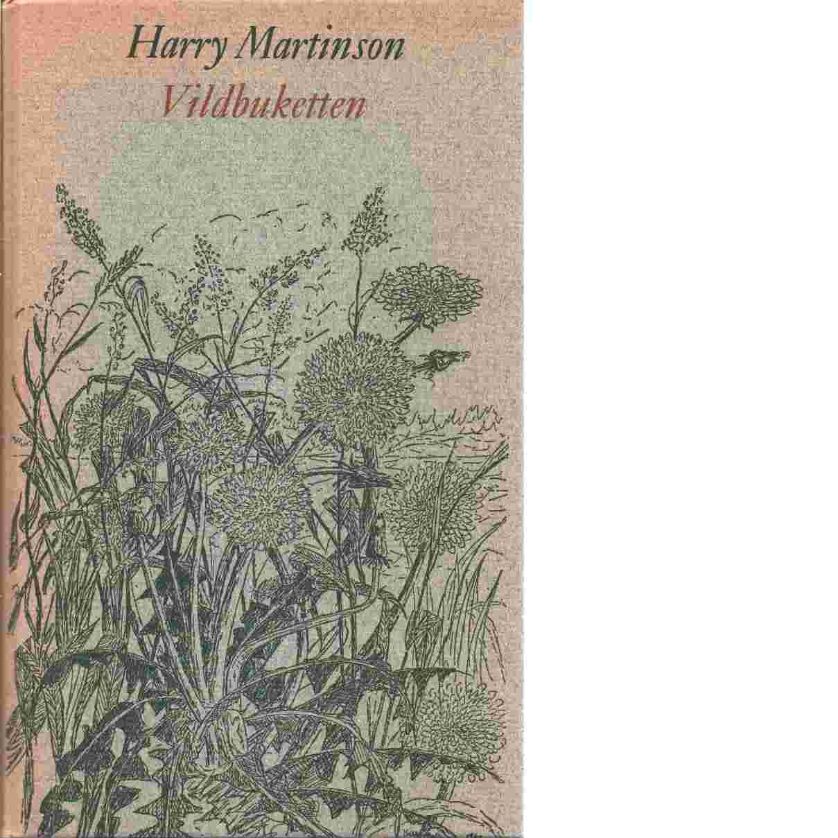 Vildbuketten : naturdikter - Martinson, Harry