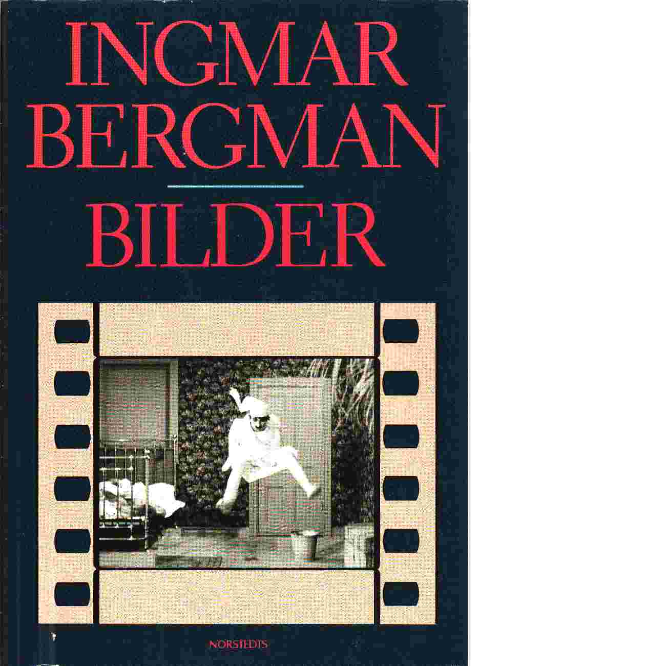 Bilder / Ingmar Bergman / Ingmar Bergman - Bergman, Ingmar