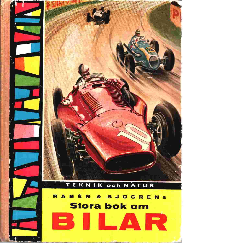 Stora bok om bilar - Rosén, Bo  och Björkman, Bertil