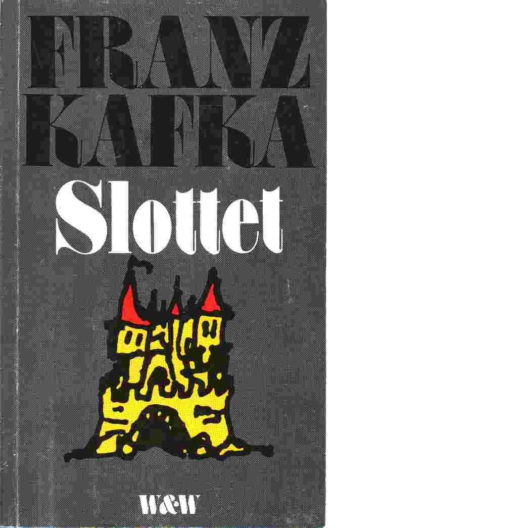 Slottet - Kafka, Franz