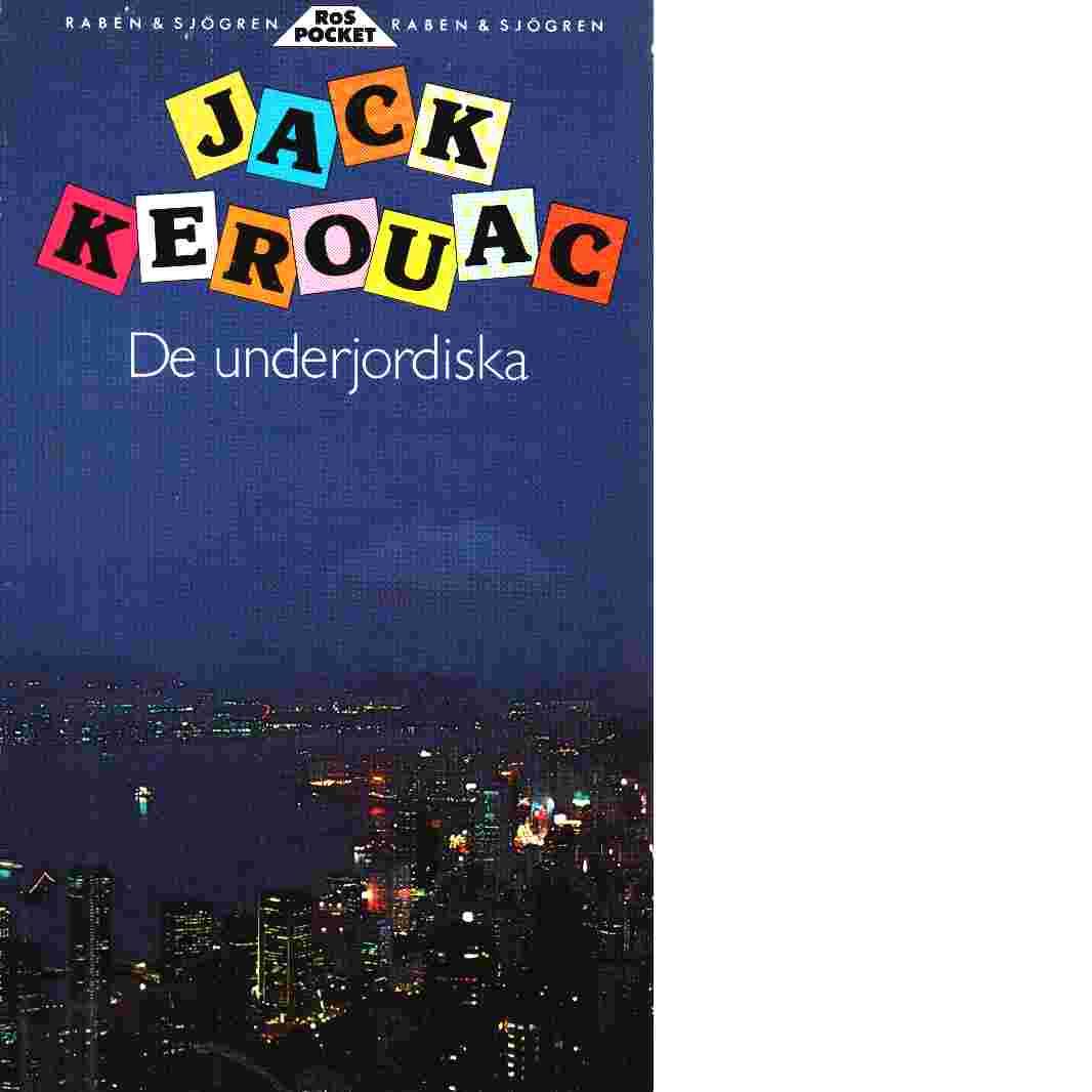 De underjordiska - Kerouac, Jack