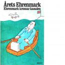 Årets Ehrenmark : Ehrenmark krossar kanalen - Ehrenmark, Torsten