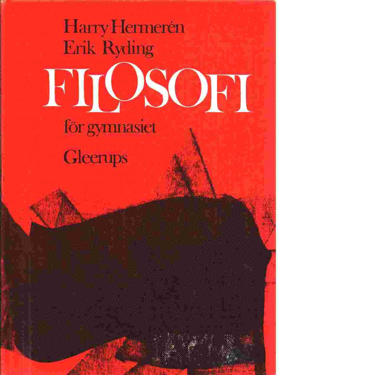 Filosofi för gymnasiet - Hermerén, Harry,  och Ryding, Erik