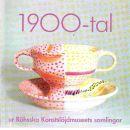 1900-tal : ur Röhsska konstslöjdmuseets samlingar - Röhsska konstslöjdmuseet