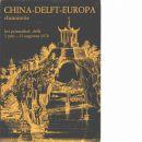 Chinoiserie : China-Delft-Europa : het Prinsenhof, Delft, 5 juni-15 augustus 1976 - Biesboer, P.