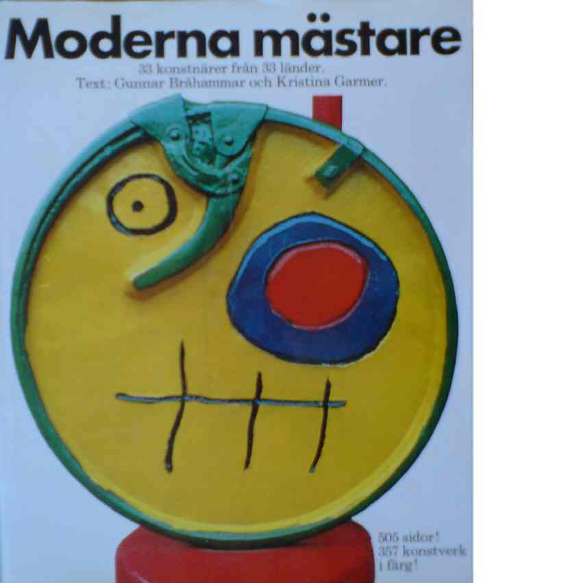 Moderna mästare : 33 konstnärer från 33 länder - Bråhammar, Gunnar  och Garmer, Kristina