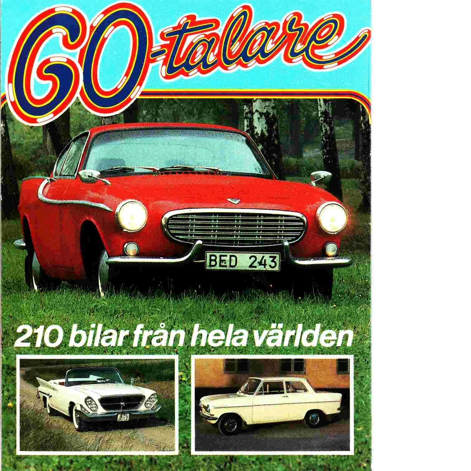 60-talare : 210 bilar från hela världen - Haventon, Peter