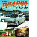 Bilarna vi körde : 200 originalbilder från 1940-1970 - Haventon, Peter