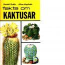 Fakta om kaktusar och andra suckulenter - Subik Rudolf  och Kaplická, Jirrina