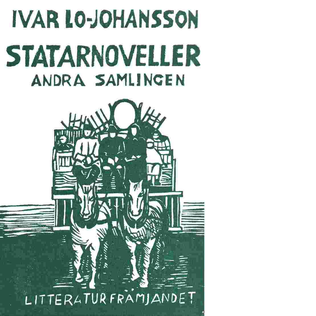 Statarnoveller : Andra samlingen - Lo-Johansson, Ivar