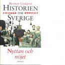 Historien om Sverige. Nyttan och nöjet - Lindqvist, Herman
