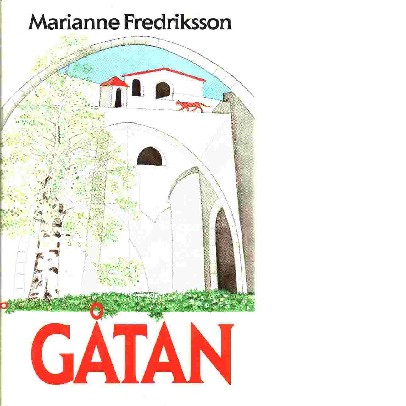 Gåtan - Fredriksson, Marianne