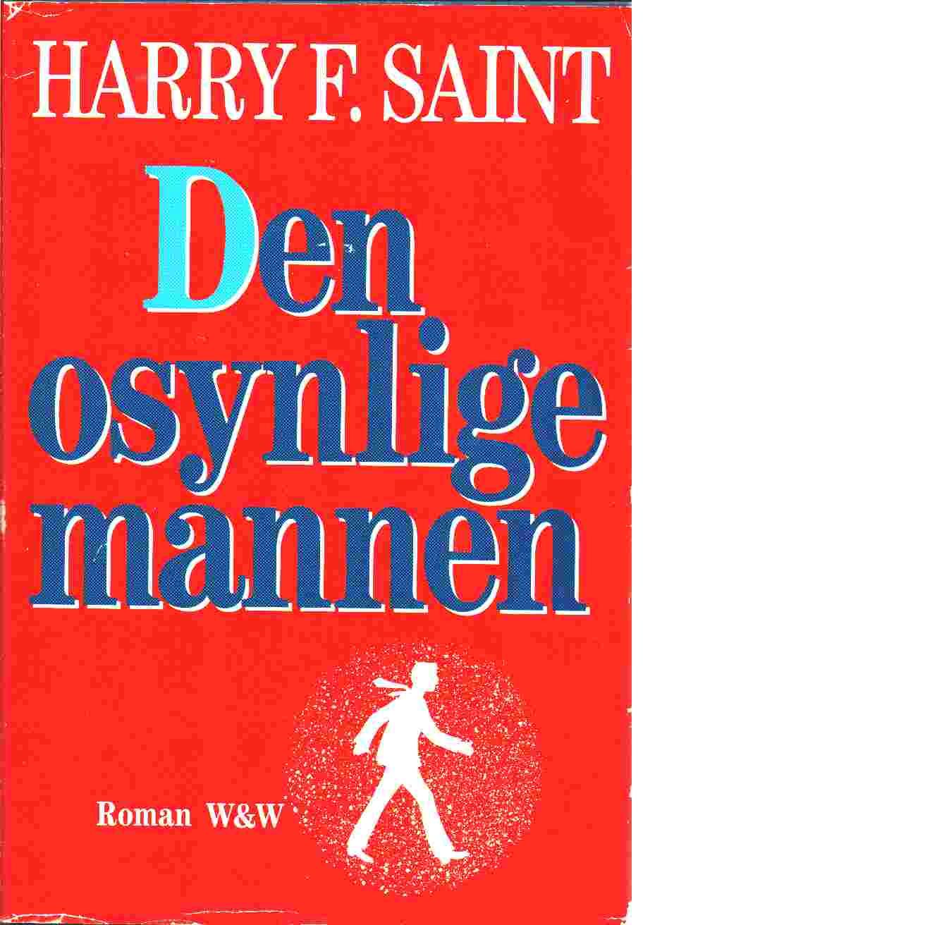 Den osynlige mannen - Harry Saint, F