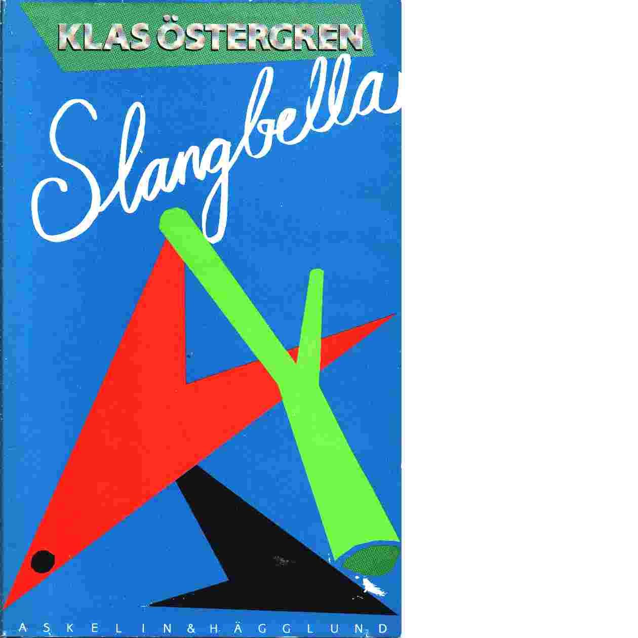 Slangbella - Östergren, Klas