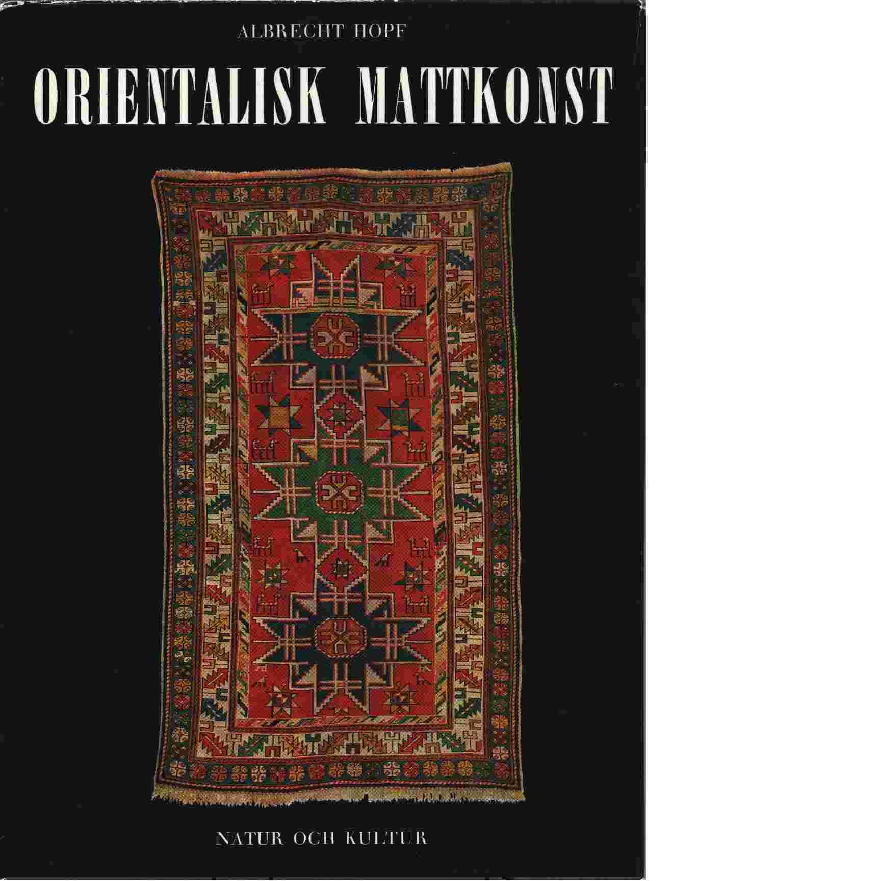 Orientalisk mattkonst - Hopf, Albrecht