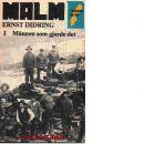 Männen som gjorde det (del1) + Bergets sång (del2) + Spelarna (del3) - Ernst,, Didring