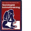 Sociologisk kvinnoforskning - Lundqvist, Åsa och Mulinari, Diana