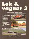 Lok & vagnar 3 : Förändringar av den rullande materielen under 1996 - Diehl, Ulf  och Nilsson, Lennart