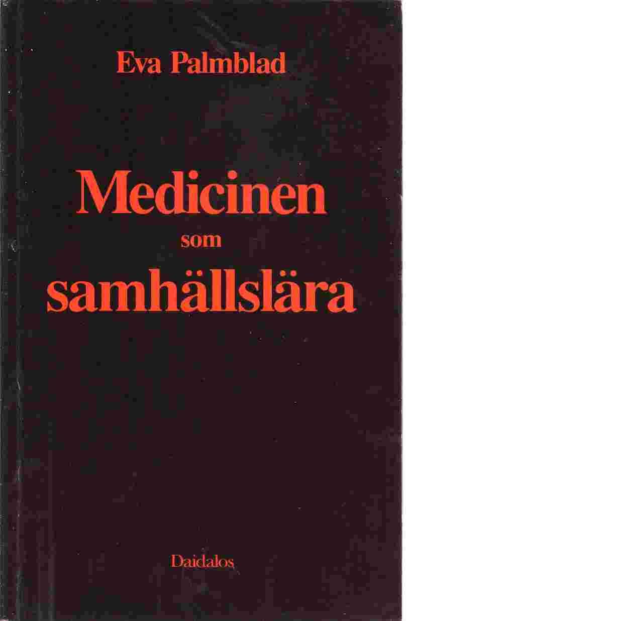 Medicinen som samhällslära - Palmblad, Eva