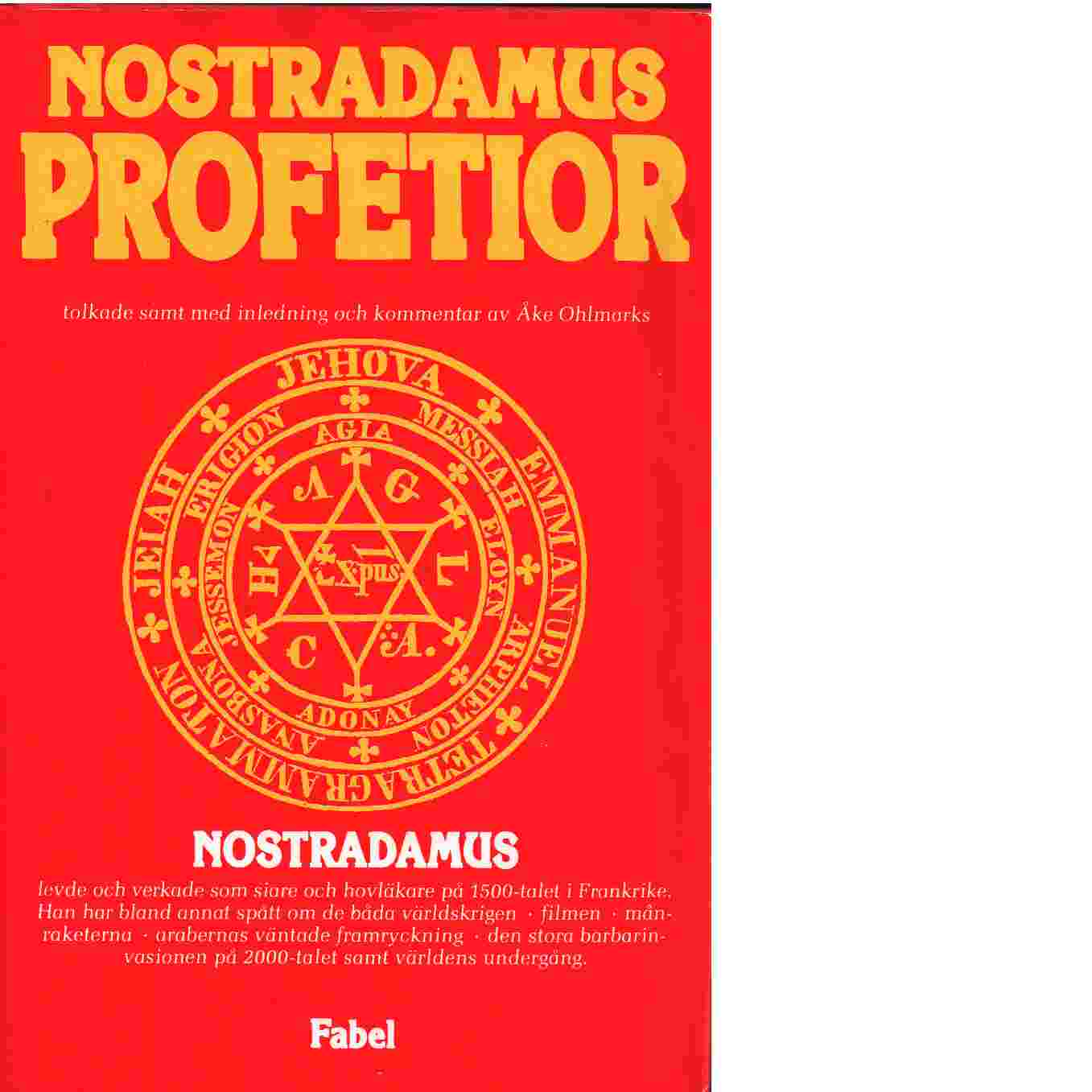 Nostradamus profetior - de Nostredame, Michel