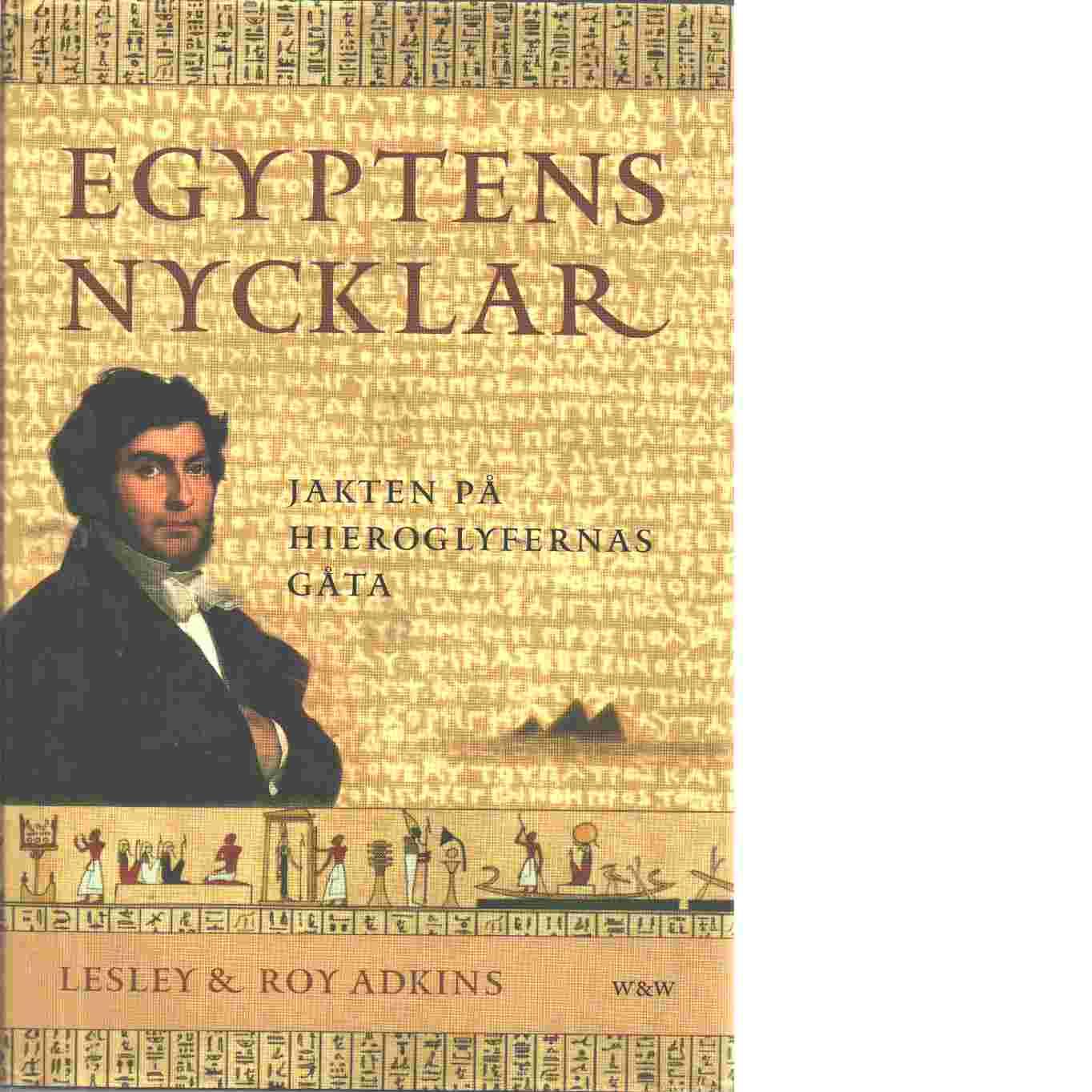 Egyptens nycklar - Adkins, Lesley och Adkins, Roy A.