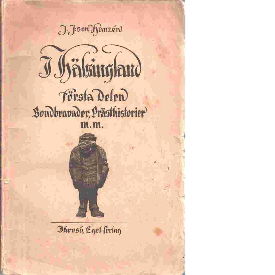 I Hälsingland. D. 1 - Hanzén, Jonas J:son