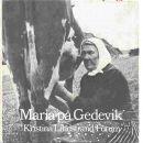 Maria på Gedevik : berättelse från en gången tid - Lindstrand, Kristina