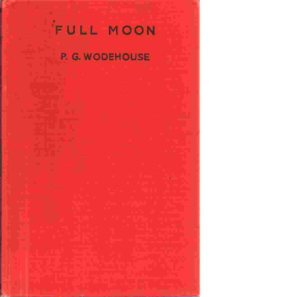 Full moon - Wodehouse, P. G.