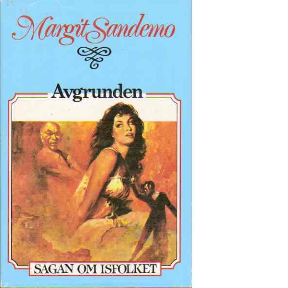 Sagan om Isfolket nr. 3 : Avgrunden - Sandemo, Margit