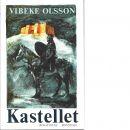 Kastellet - Olsson, Vibeke