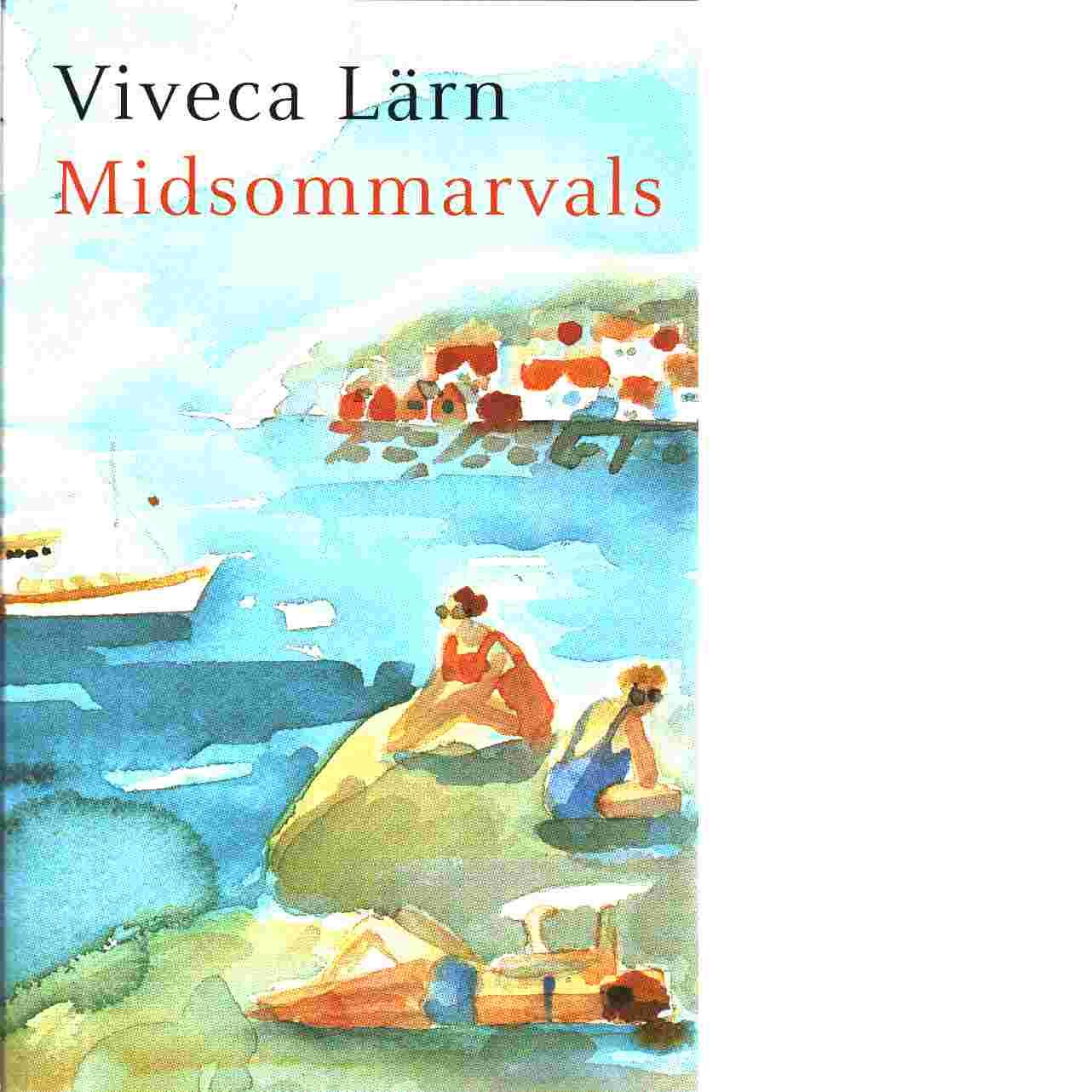 Midsommarvals - Lärn, Viveca