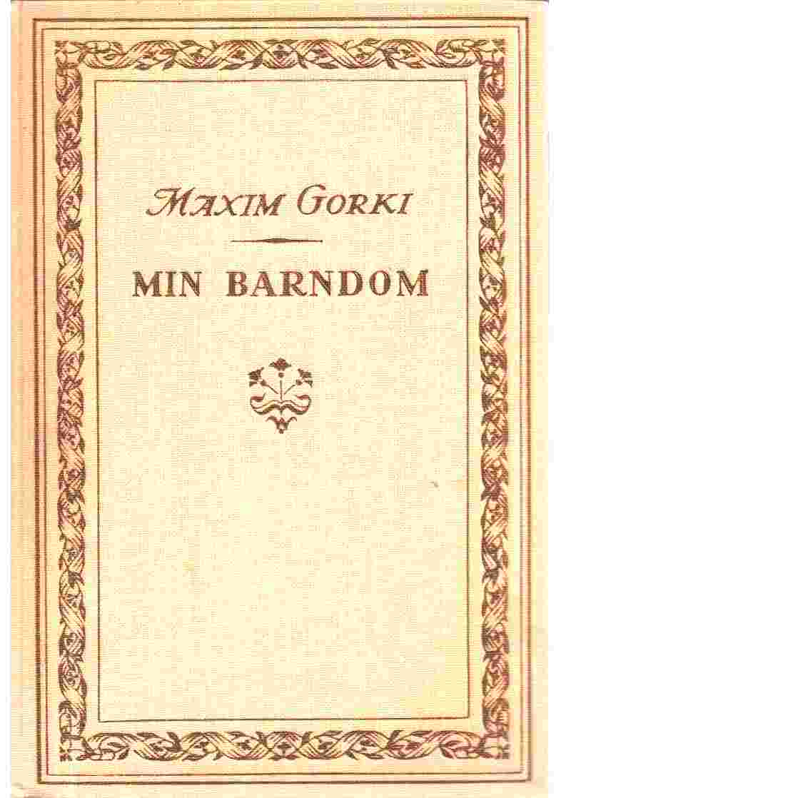 Min barndom - Gorki Maxim