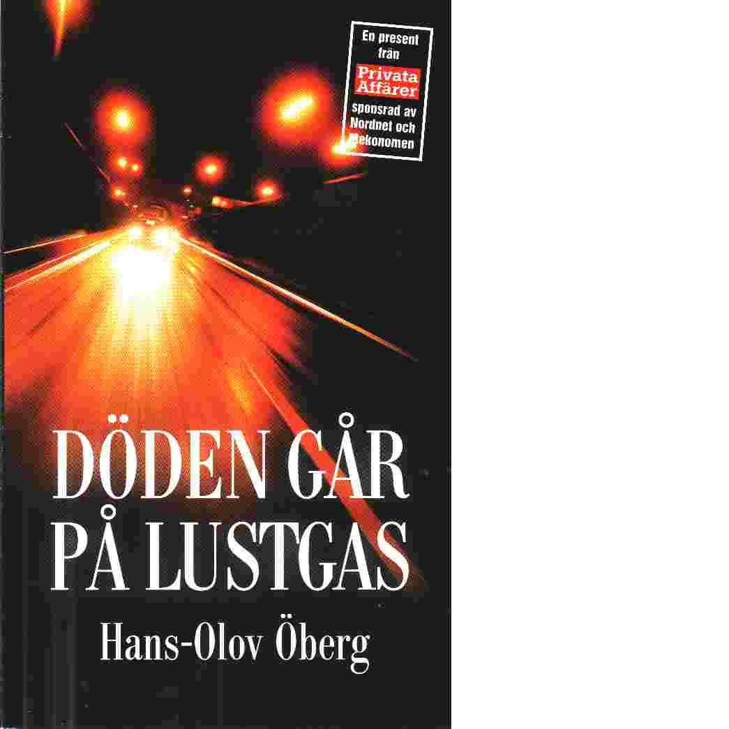 Döden går på lustgas - Öberg, Hans-Olov