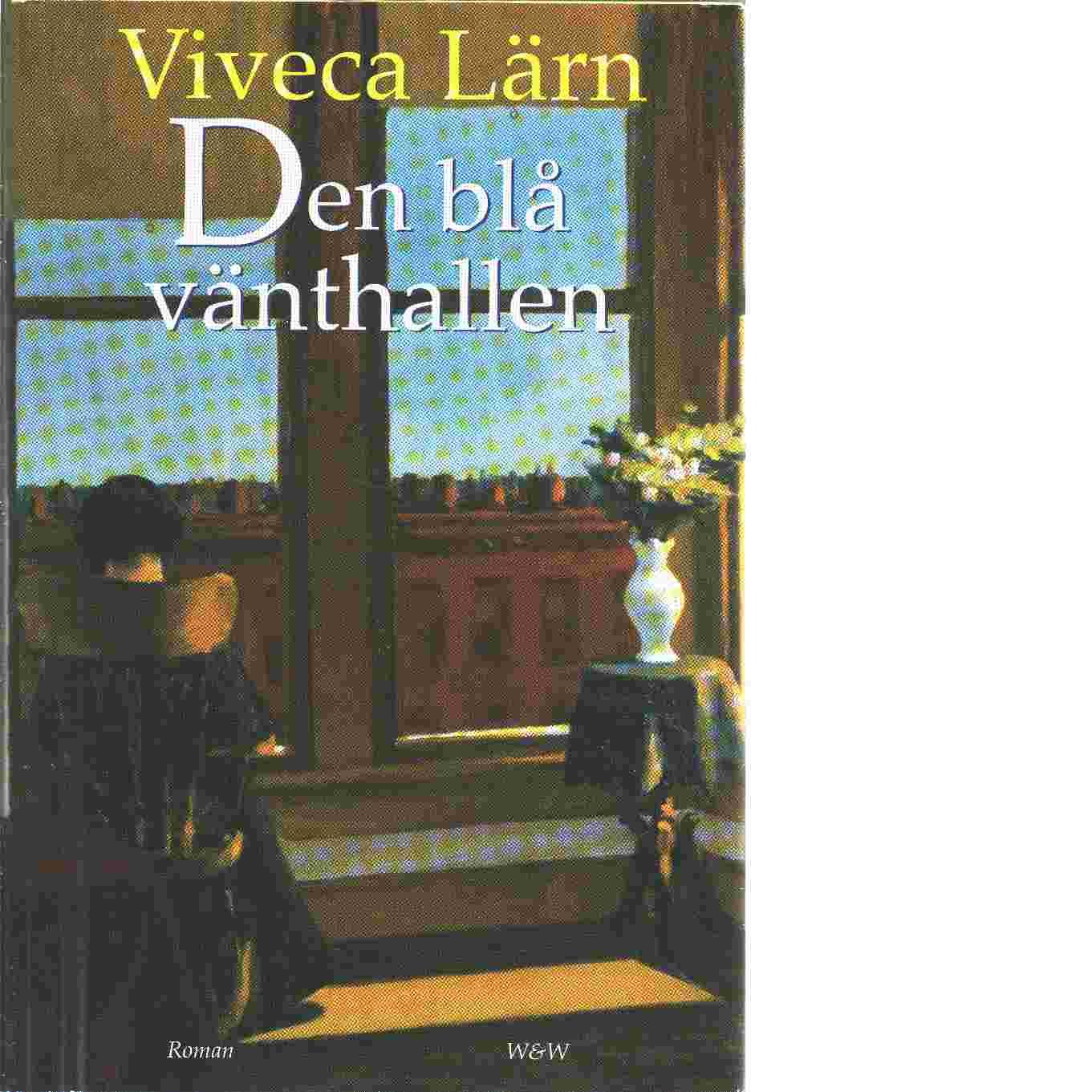 Den blå vänthallen - Lärn, Viveca