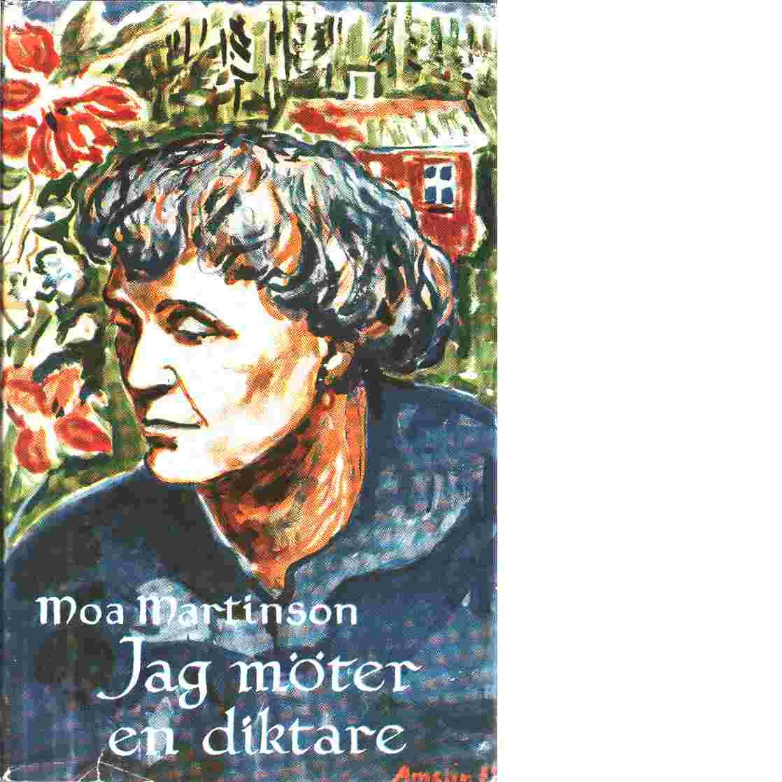 Jag möter en diktare - Martinson, Moa