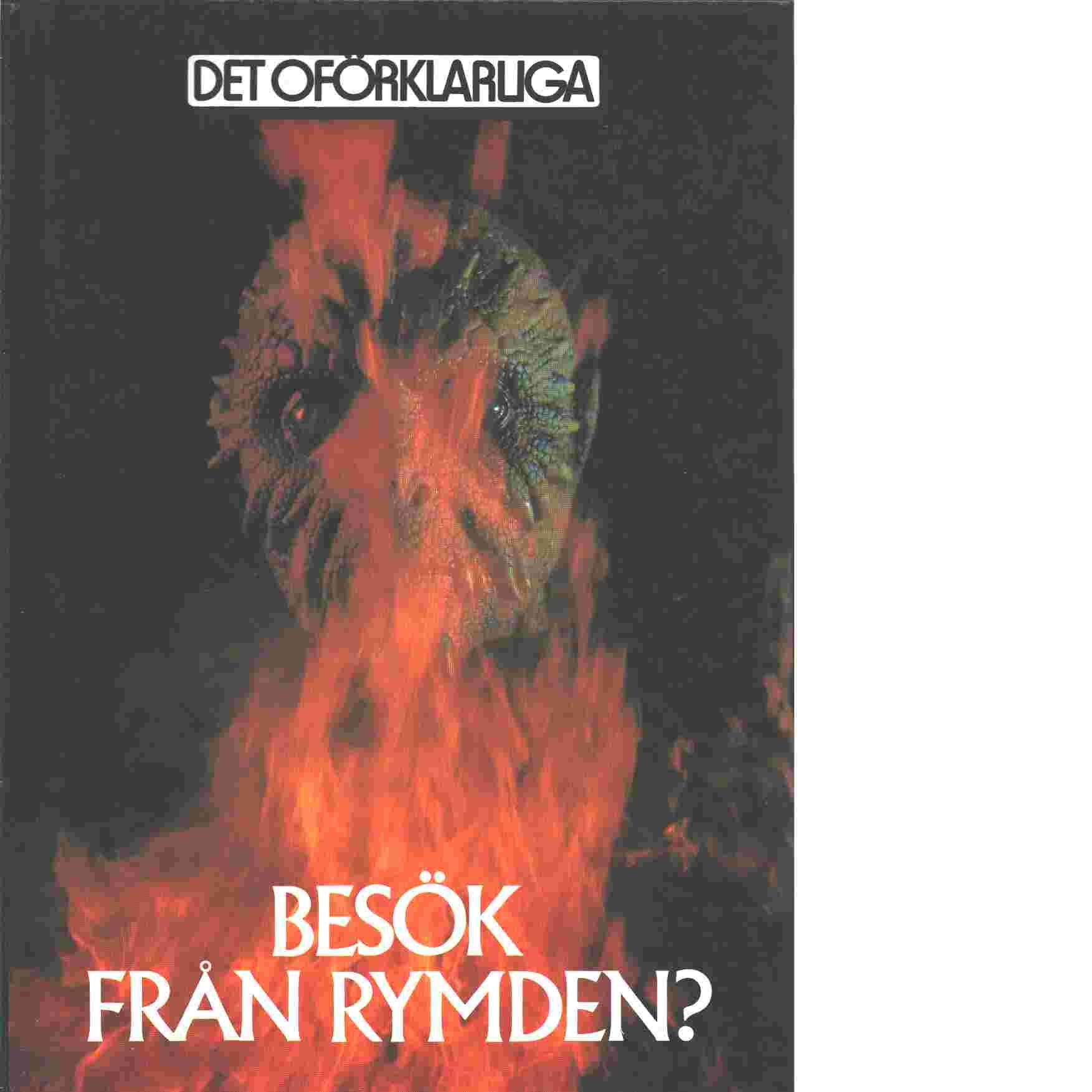 Besök från rymden? : kritisk granskning av kända UFO-fall - Brookesmith, Peter