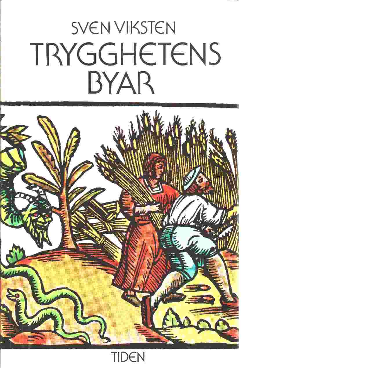 Trygghetens byar - Viksten, Sven