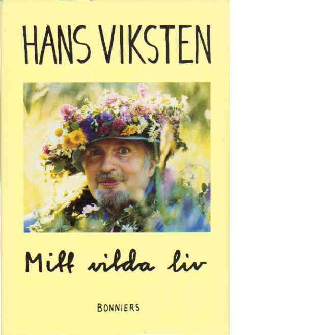 Mitt vilda liv - Viksten, Hans