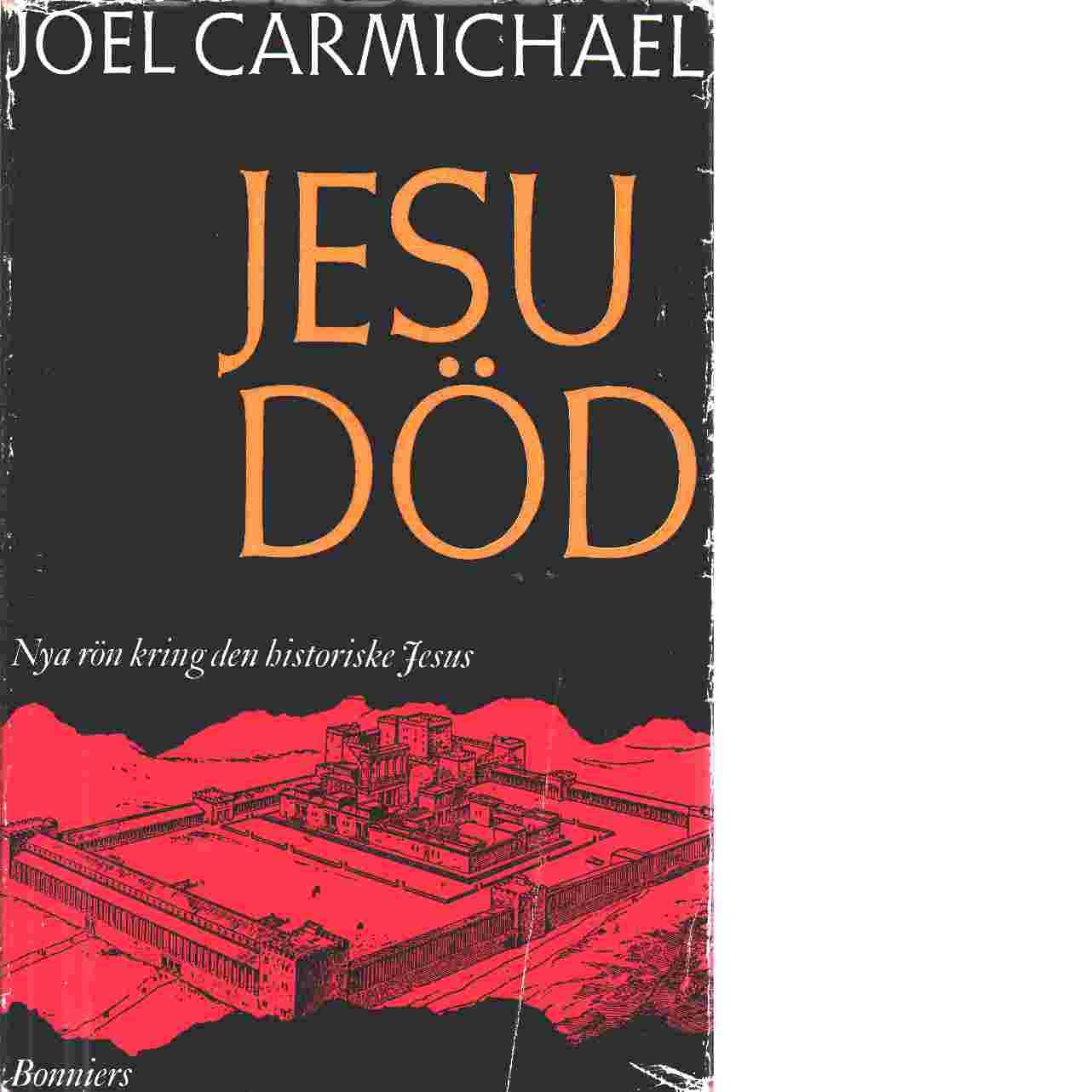 Jesu död - Carmichael, Joel