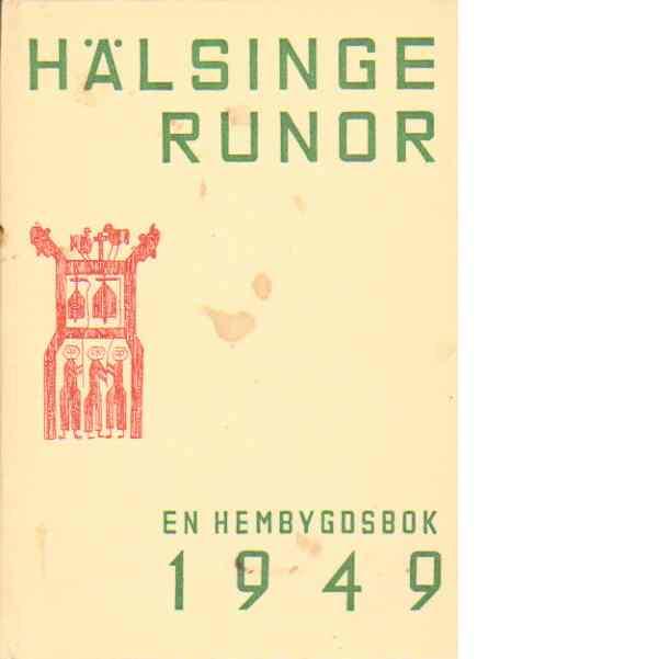 Hälsingerunor 1949 - Red.