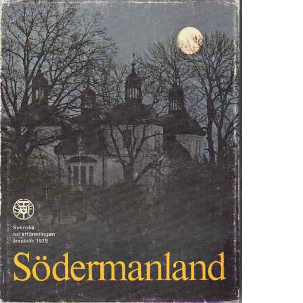 STF:s årsskrift 1979 - Södermanland - Red.