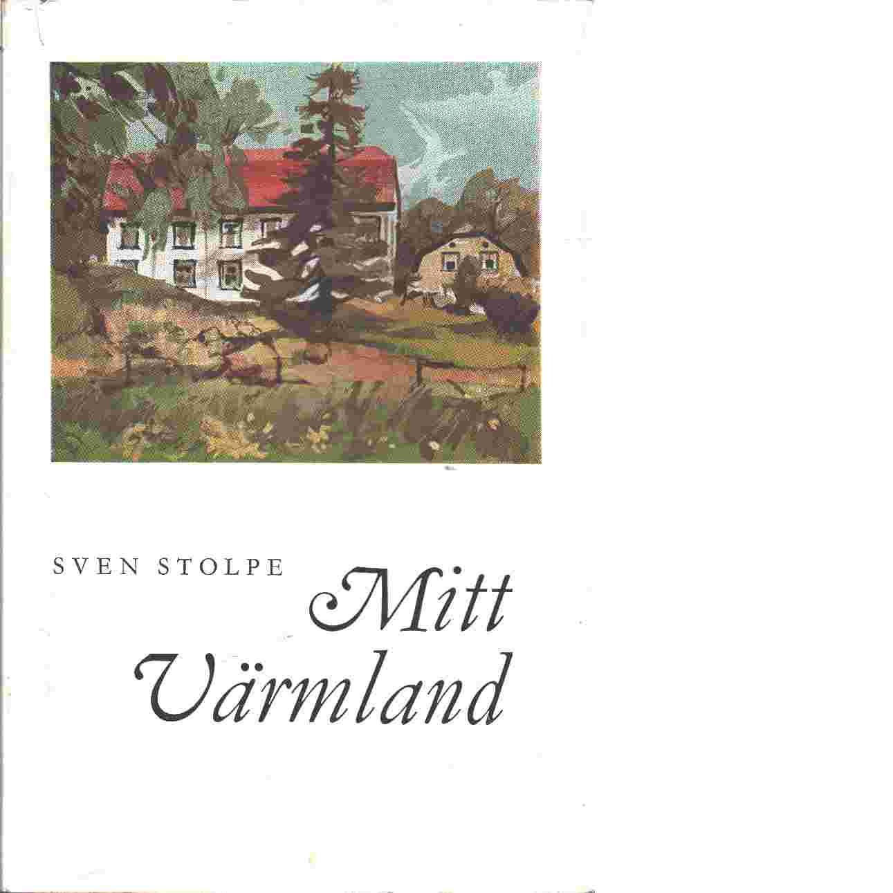 Mitt Värmland - Stolpe, Sven