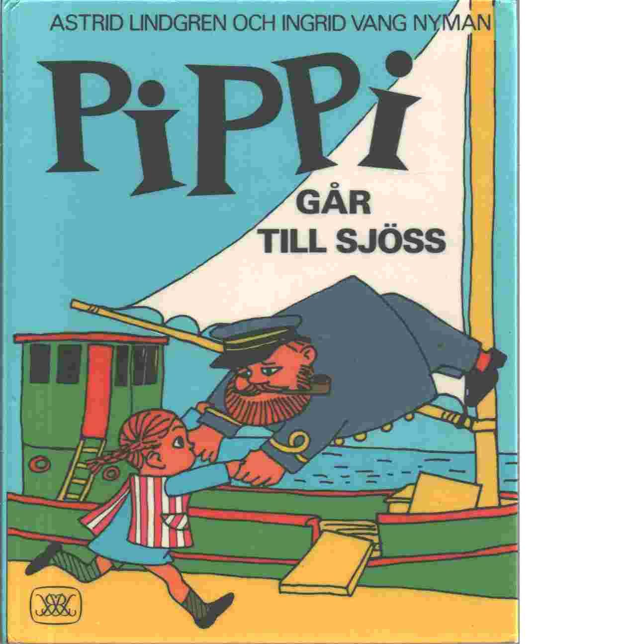 Pippi går till sjöss - Lindgren, Astrid